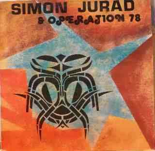 SIMON JURAD & Operation 78 S/T - L'union libre