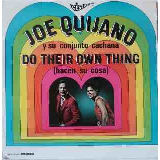 JOE QUIJANO Do their own thing