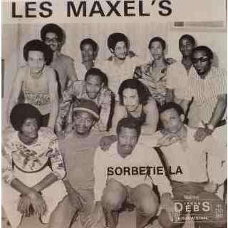 LES MAXEL'S Sorbetie la / Ou pas apprend' l'ecole