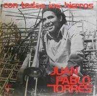 JUAN PABLO TORRES Y Algo Nuevo Con todos los hierros