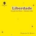 LIBERDADE - Grande lua cheia / Estrada velha - 12 inch 45 rpm