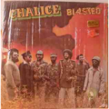 CHALICE - Blasted - LP