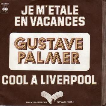 Gustave Palmer Je m'étale en vacances - Cool à Liverpool