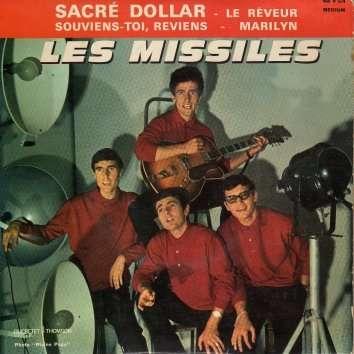 Les Missiles Sacre dollar - Le Rêveur - Souviens-toi - Marilyn