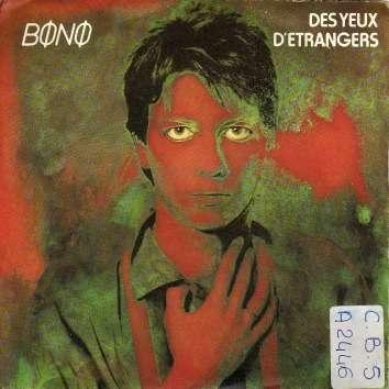 Bono Des yeux d'étrangers - Phonie