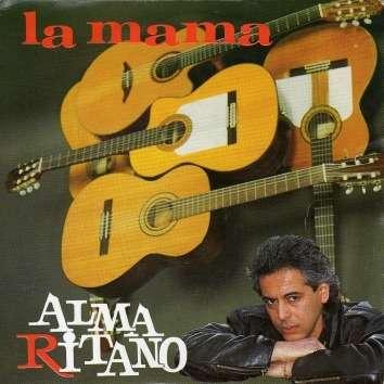 Alma Ritano La mama - Mi gitana