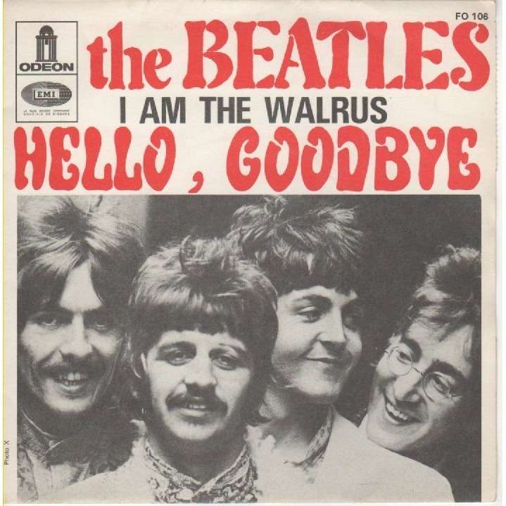 Hello Goodbye I Am The Walrus By The Beatles Sp With