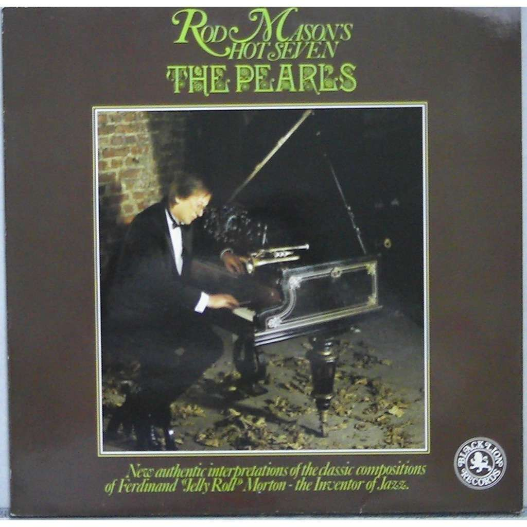 rod mason's hot seven The pearls - Classic compositions of Jelly Roll Morton