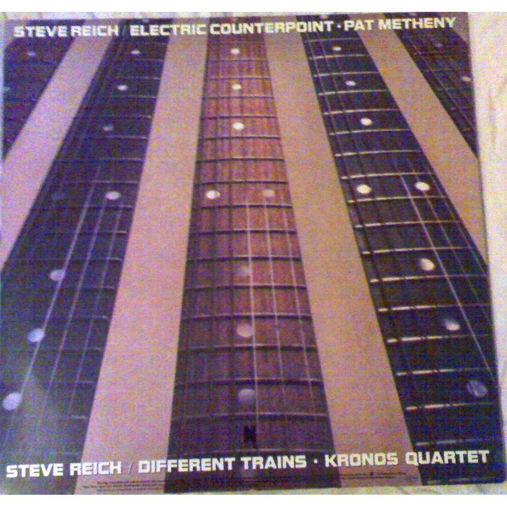 Different Trains Electric Counterpoint By Steve Reich
