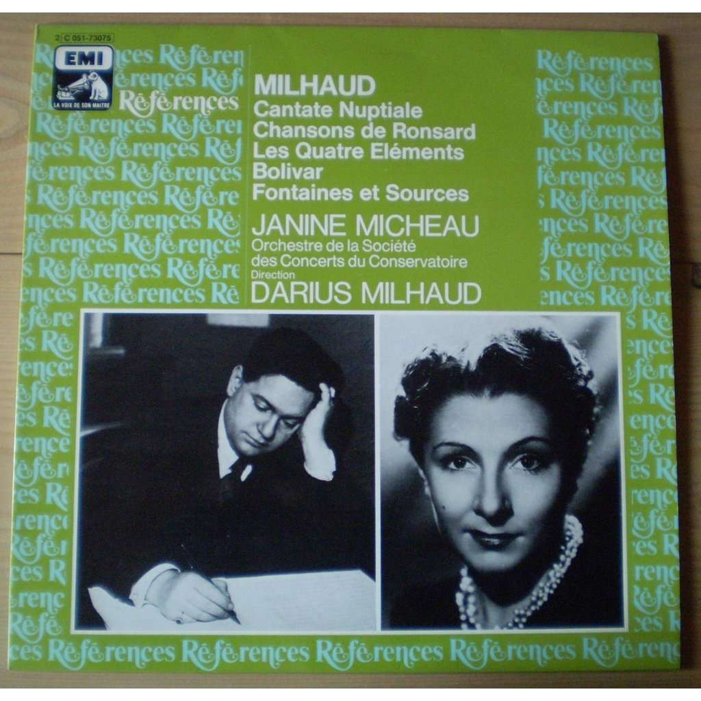 Janine MICHEAU, soprano / D. MILHAUD MILHAUD: Cantate nuptiale (et autres eouvres / and others works)