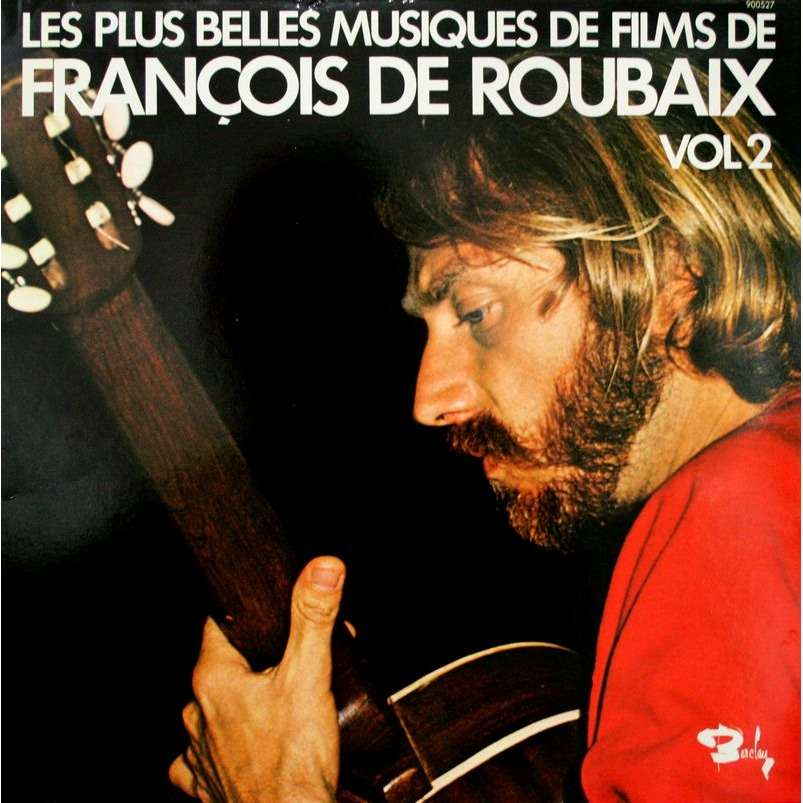 les plus belles musiques de films de fran ois de roubaix vol 2 by de roubaix fran ois lp. Black Bedroom Furniture Sets. Home Design Ideas