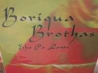 Boriqua Brothas Echa pa lante