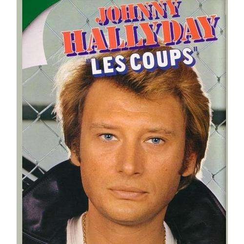 johnny hallyday les coups