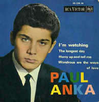 ANKA PAUL i'm watching/the longest day/hurry up and tell me/wondrous are the ways of love