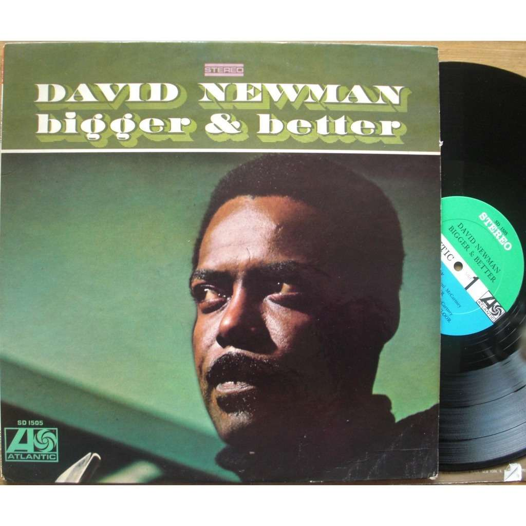 David Newman Bigger & Better