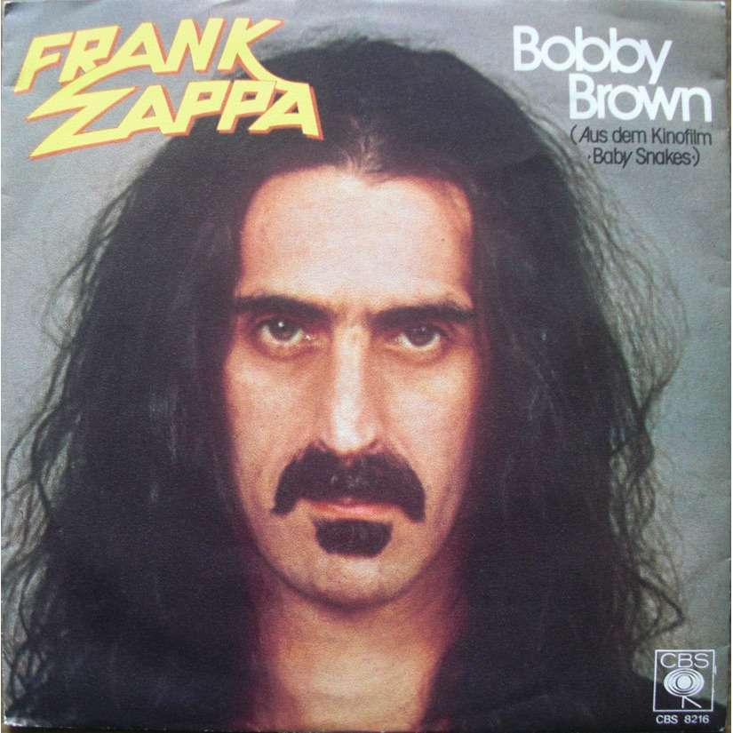 Frank Zappa Bobby Brown / Stick It Out