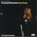 CANNONBALL ADDERLEY QUINTET - country preacher - CD