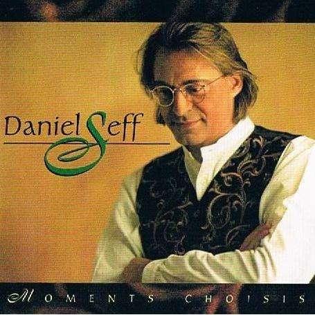 daniel seff moments choisis - best of