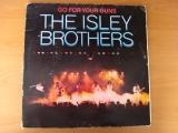The Isley Brothers Go for your guns