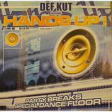 Def Kut presents Hands up vol.5 party breaks