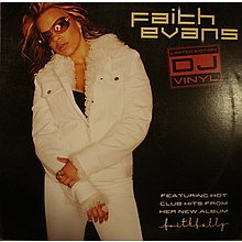 Faith evans Alone in this world / faithfully / You gets no love (voc, remix) / Burnin' up / BAck to love / I can