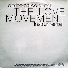 The Love Movement Instrumental By A Tribe Called Quest