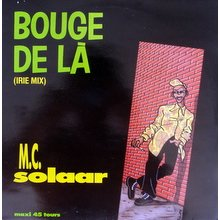 bouge de la 2 versions a cap by mc solaar 12inch with connection records