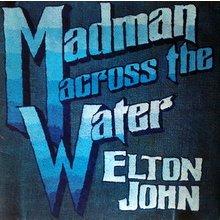 Elton John Madman accross the water