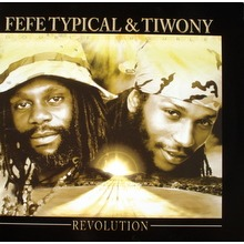 FEFE TYPICAL & TIWONY Revolution