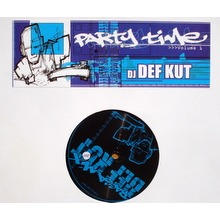 Dj Def Kut Party time vol.1 : ragga mix / Party mix