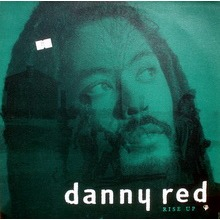 Danny Red Rise Up