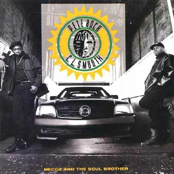 Pete Rock And Cl Smooth Mecca And The Soul Brother