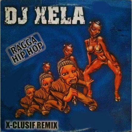 DJ Xela - Ragga Hip Hop Best Of Remix VI