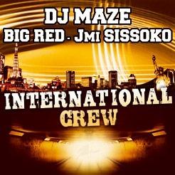 Dj Maze International Crew