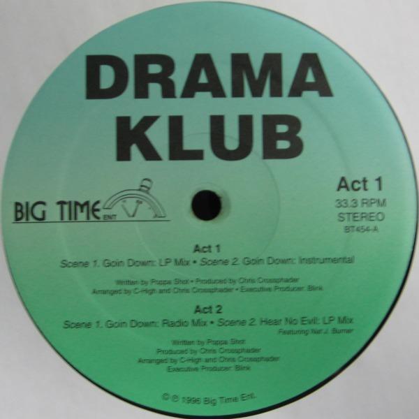 Drama Klub Goin' Down / Hear No Evil