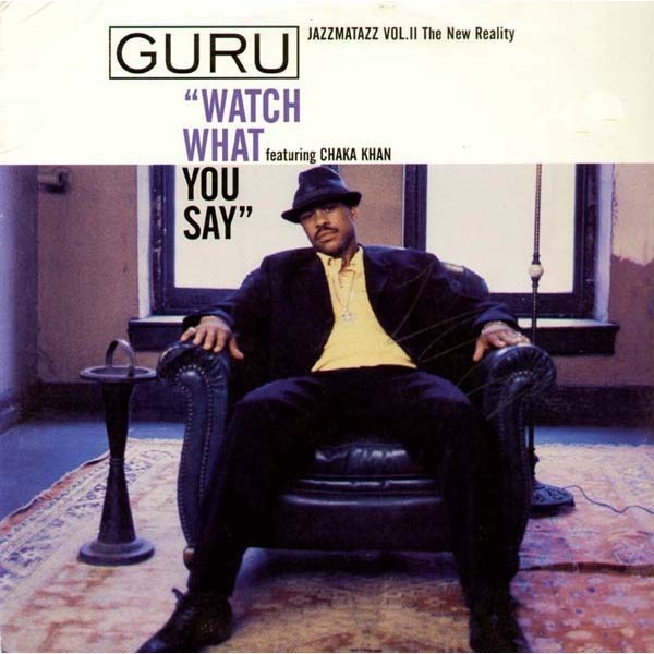 Guru Watch What You Say