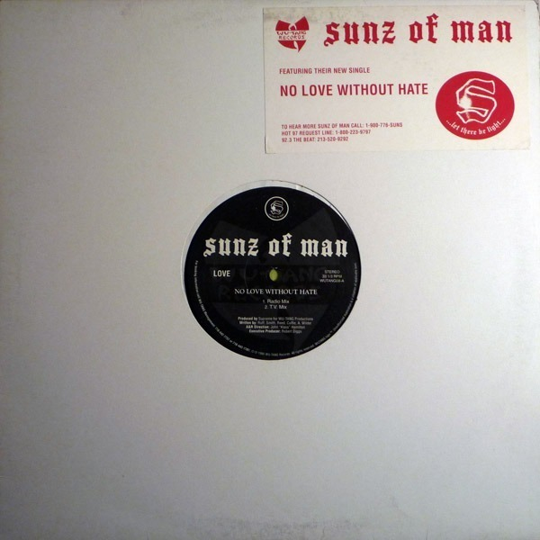 Sunz Of Man No Love Without Hate
