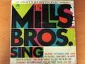 THE MILLS BROS SING : - Sometimes i'm happy / Till we meet again / Solitude / Star dust / September song / Home / reverie .. - LP
