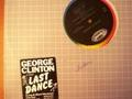 GEORGE CLINTON - Last dance ( Lp : 5.30 mn / Single : 3.47 mn ) - 12 inch 33 rpm