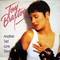 TONI BRAXTON - Another sad love song (3 versions) - 12 inch 33 rpm