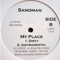 SANDMAN - My place (dirty, clean, instru, a cap) - 12 inch 33 rpm