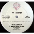 THE TAKEOVER - The takeover soundtrack : Merge picture in a magazine / Joose don't lie / Big bub get minez / Anoniq - 12 inch 33 rpm