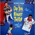 DO THE RIGHT THING - Music from the motion picture : A spike lee joint - LP