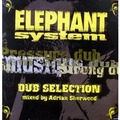 ELEPHANT SYSTEM - Le dub et la musique / Pressure dub / Strong dub / Fight them with dub - 12 inch 33 rpm