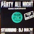 dj maze & marlo rank's party all night vol.4