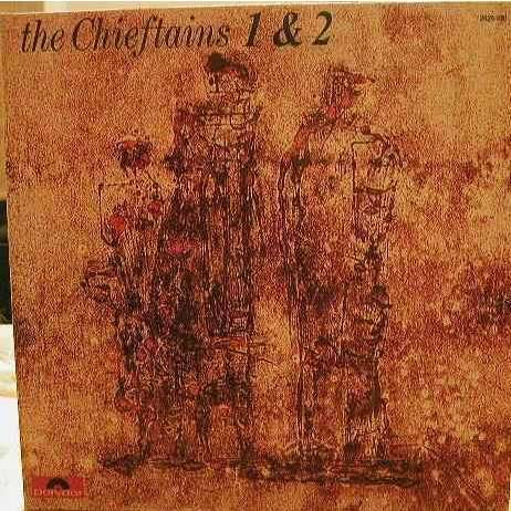 THE CHIEFTAINS 1 & 2
