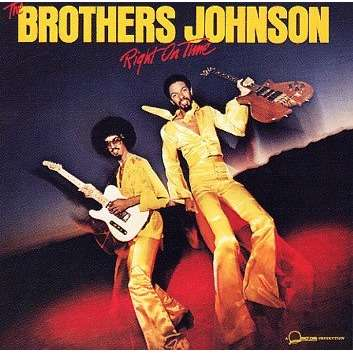 brothers johnson Right On Time