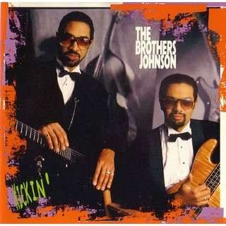 brothers johnson kickin'