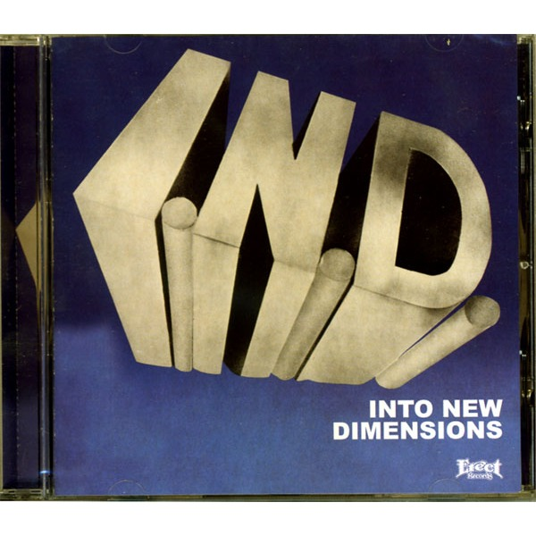 I.N.D. INTO NEW DIMENSIONS