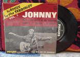 JOHNNY HALLYDAY les rocks les plus terribles vol.1 belle / j'ai oublié de me souvenir / frankie et johnny / o carole